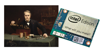 Intel Edison:  What Will You Make?