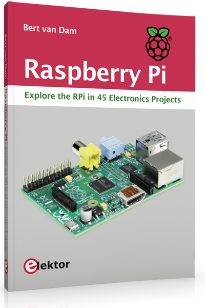 New Raspberry Pi Book from Elektor Now on Sale