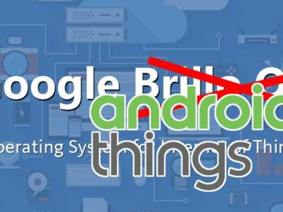 Brillo is out, please welcome Android Things